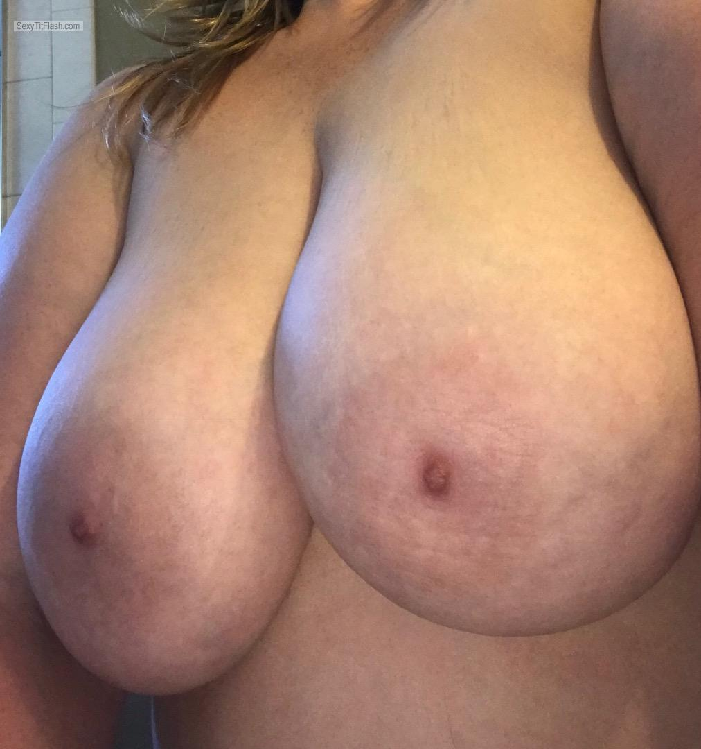 Tit Flash: Wife's Extremely Big Tits (Selfie) - Fun Bags from United States