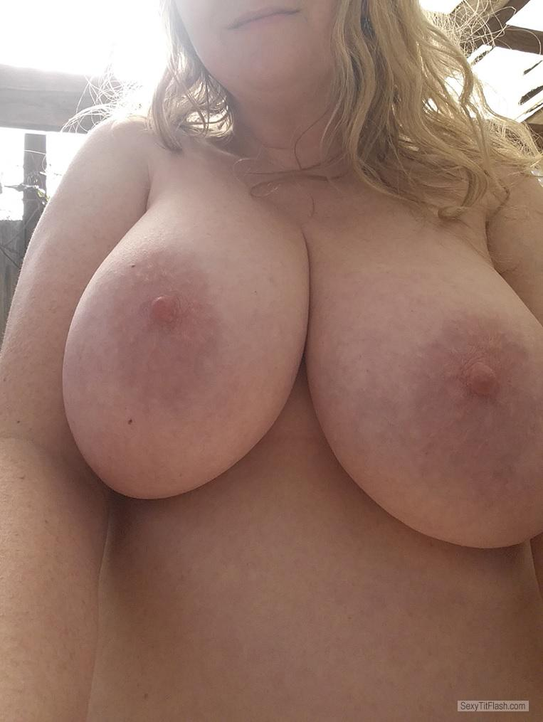 Tit Flash: My Extremely Big Tits (Selfie) - Tanya from United Kingdom