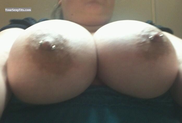 Tit Flash: My Extremely Big Tits (Selfie) - Pdx_cpl69 from United StatesPierced Nipples