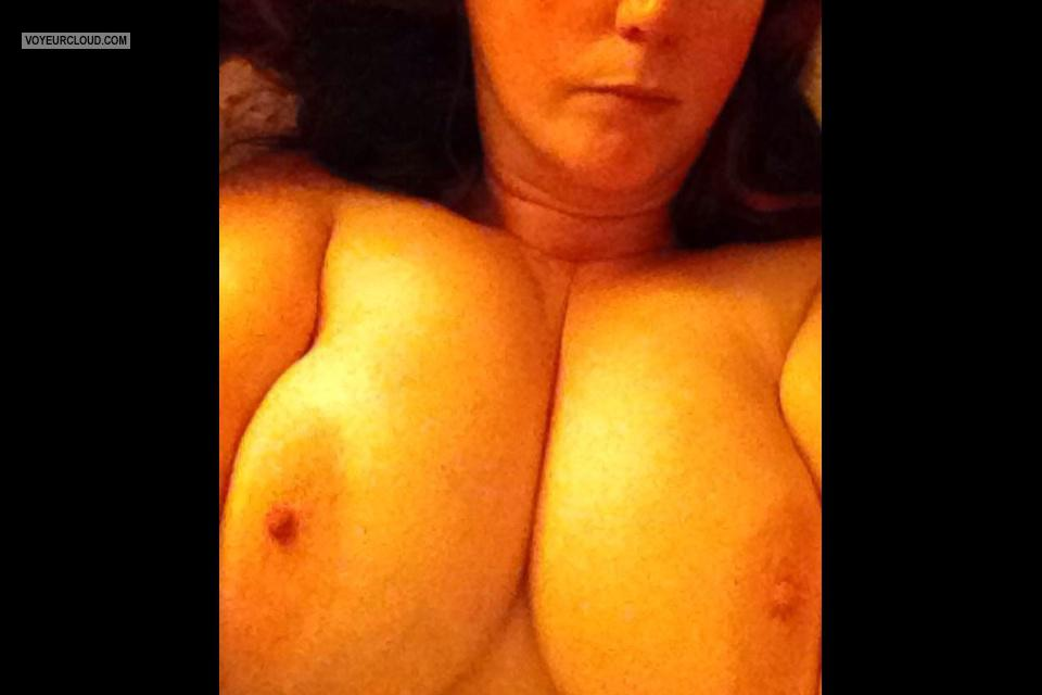 Tit Flash: My Very Big Tits By IPhone (Selfie) - Cum Wanted On These from United Kingdom