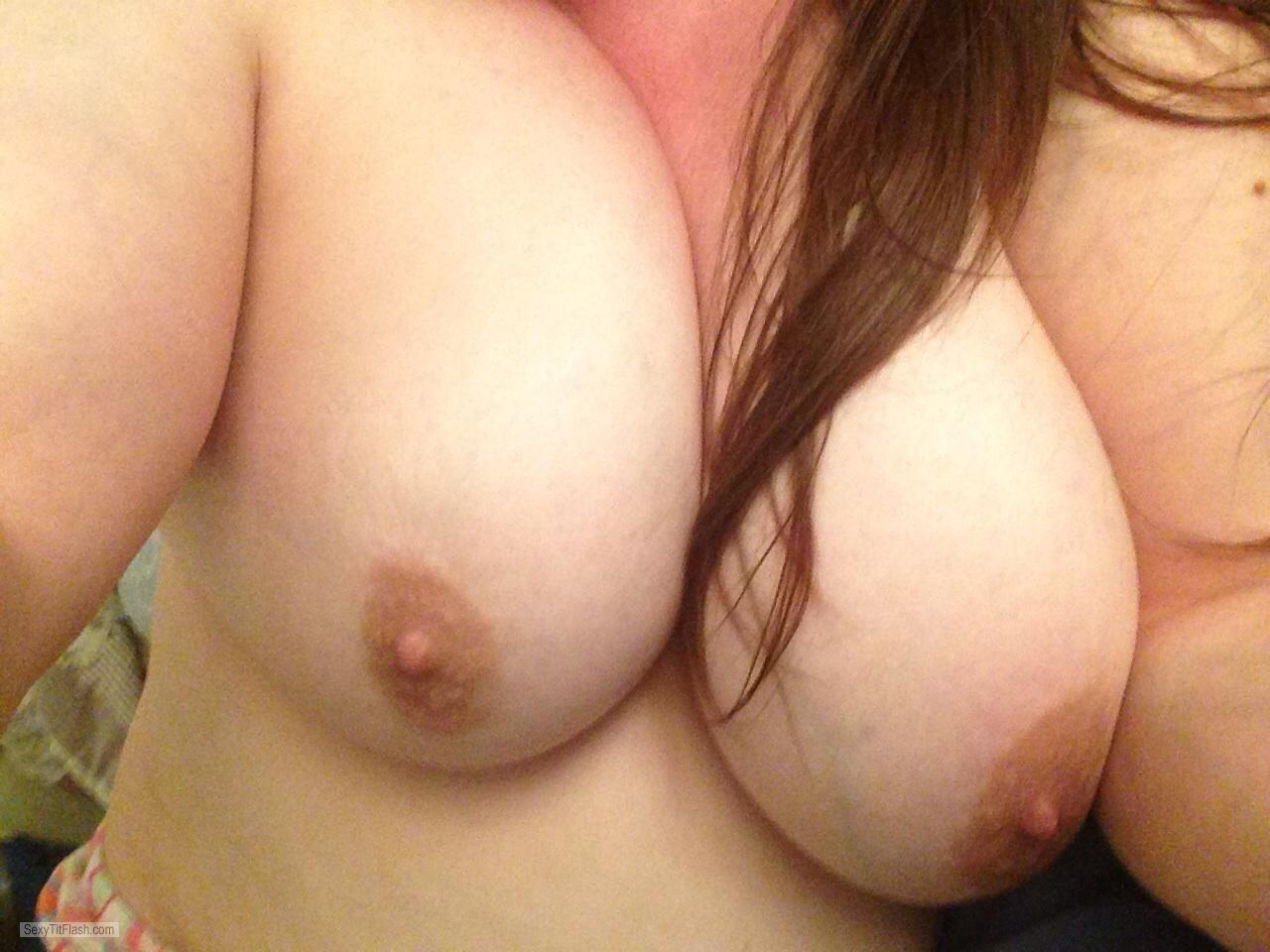 Tit Flash: My Very Big Tits (Selfie) - Rach.   Aka Cp from United States