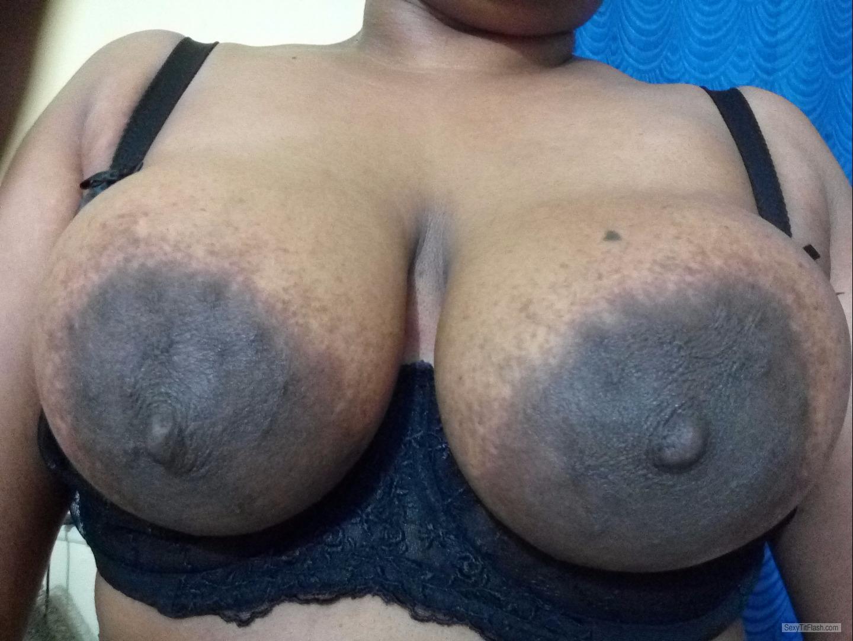 my very big tits (selfie) - big black boobies from india tit flash